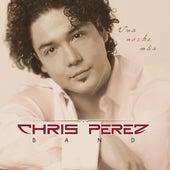 Una Noche Mas by Chris Perez Band