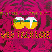 Wild Tiger Love by Kevin Coyne