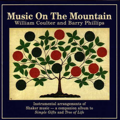 Music On The Mountain by William Coulter And Friends