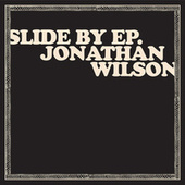 Slide by EP by Jonathan Wilson