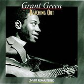 Reaching Out by Grant Green