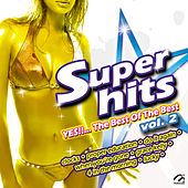 Super Hits Yes!!... The Best Of The Best, Vol. 2 von Music Makers