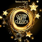 Golden Party Classics by Various Artists