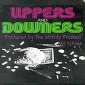 Uppers and Downers by DJ.Fresh
