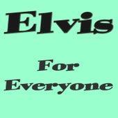 For Everyone de Elvis Presley