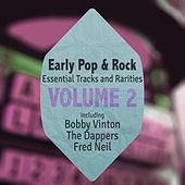 Early Pop & Rock Hits, Essential Tracks and Rarities, Vol. 2 by Various Artists