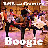 R&B and Country Boogie by Various Artists