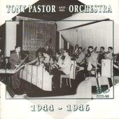 Tony Pastor and His Orchestra 1944-1946 by Tony Pastor