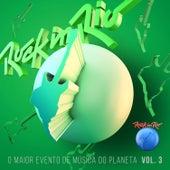 Rock In Rio - Por uma Música Melhor Volume 3 von Various Artists