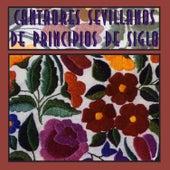 Cantaores Sevillanos de Principios de Siglo de Various Artists