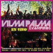 En Vivo de Vilma Palma E Vampiros