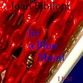 In a Blue Mood by Joan Bibiloni