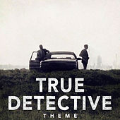 True Detective Theme van L'orchestra Cinematique