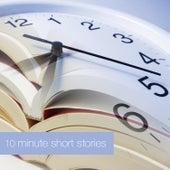 10 Minute Short Stories de Various Artists