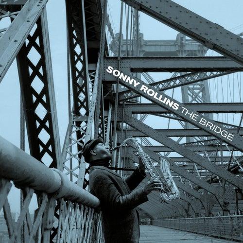 The Bridge (feat. Jim Hall) [Bonus Track Version] by Sonny Rollins