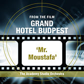 """Mr. Moustafa (From the Film """"Grand Hotel Budapest"""") by The Academy Studio Orchestra"""