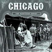 The Kentucky Derby (Live) by Chicago