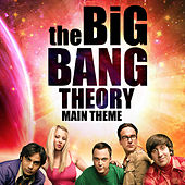 The Big Bang Theory Main Theme van L'orchestra Cinematique