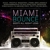 Miami Bounce - Booty All Night Long de Various Artists