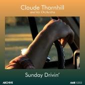 Sunday Drivin' di Claude Thornhill