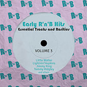 Early R 'N' B Hits, Essential Tracks and Rarities, Vol. 3 de Various Artists