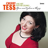 You Can't Plan a Thing by Cherry Tess