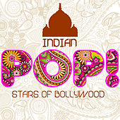The Best of Indian Pop: Stars of Bollywood by Various Artists