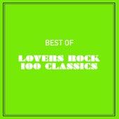 Best of Lovers Rock 100 Classics de Various Artists