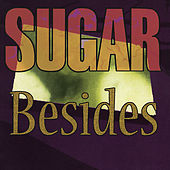 Besides by Sugar
