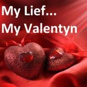 My Lief (My Valentyn) de Various Artists