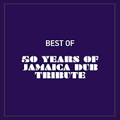 Best of 50 Years of Jamaica Dub Tribute de Various Artists