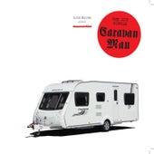 Caravan Man by Luke Haines
