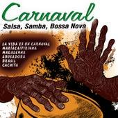 Carnaval (Salsa, Samba, Bossa Nova) by Various Artists