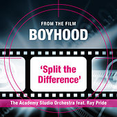 "Split the Difference (From the Film ""Boyhood"") by The Academy Studio Orchestra"