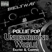 Underground World by Pollie Pop