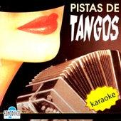 Pistas de Tangos (Karaoke) by Various Artists