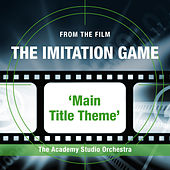 The Imitation Game (Main Title Theme) by The Academy Studio Orchestra