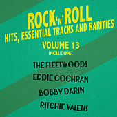 Rock 'N' Roll Hits, Essential Tracks and Rarities, Vol. 13 de Various Artists