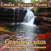 Emilio Rivera Muñoz - Grandes Éxitos Con Interpretes Colombianos de Various Artists