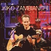 Kiko Zambianchi (Acústico ao Vivo) de Kiko Zambianchi