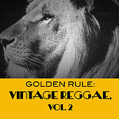 Golden Rule: Vintage Reggae, Vol. 2 de Various Artists