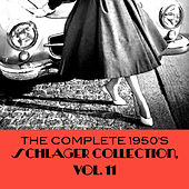 The Complete 1950's Schlager Collection, Vol. 11 de Various Artists