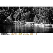Original South East Asia, Vol. 4 by Various Artists