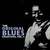The Original Blues Collection, Vol. 4 by Various Artists