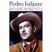 Besamé Morenita van Pedro Infante