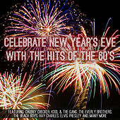 Celebrate New Year's Eve with the Hits of the 60's by Various Artists