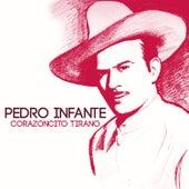 Corazoncito Tirano van Pedro Infante