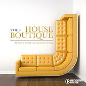 House Boutique, Vol. 8 - Funky & Uplifting House Tunes by Various Artists