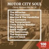 Classic Motown Hits, Vol. 3 (Motor City Soul) von Various Artists