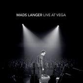 Live at Vega by Mads Langer